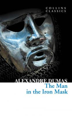 The Man in the Iron Mask - Александр Дюма