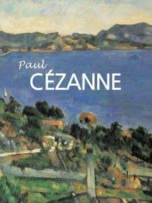 Paul Cézanne - Anna Barskaïa Great Masters
