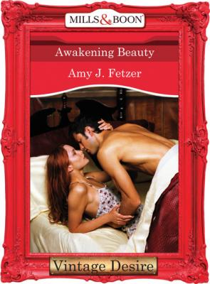 Awakening Beauty - Amy J. Fetzer
