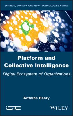 Platform and Collective Intelligence - Antoine Henry