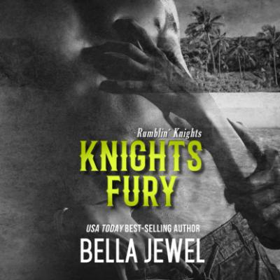Knights Fury - Rumblin' Knights, Book 2 (Unabridged) - Bella Jewel